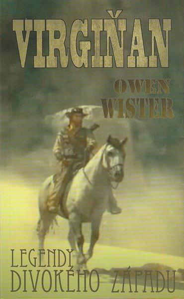 Virgiňan -- Legendy divokého západu