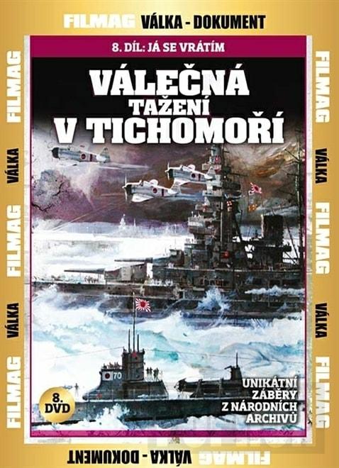 DVD Válečná tažení v Tichomoří 8