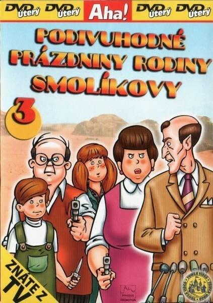 DVD Podivuhodné prázdniny rodiny Smolíkovy 3