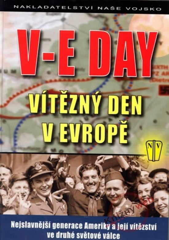 V-E Day Vítězný den v Evropě