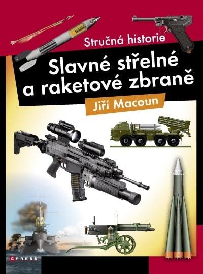 Slavné střelné a raketové zbraně