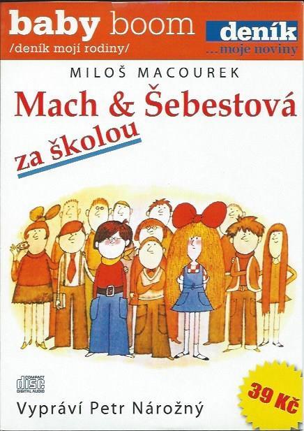 CD Mach a Šebestová: Za školou