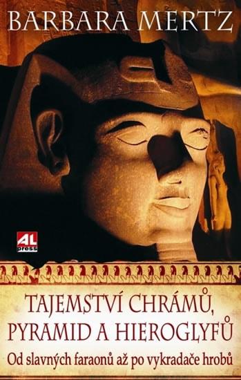 Tajemství chrámů, pyramid a hieroglyfů