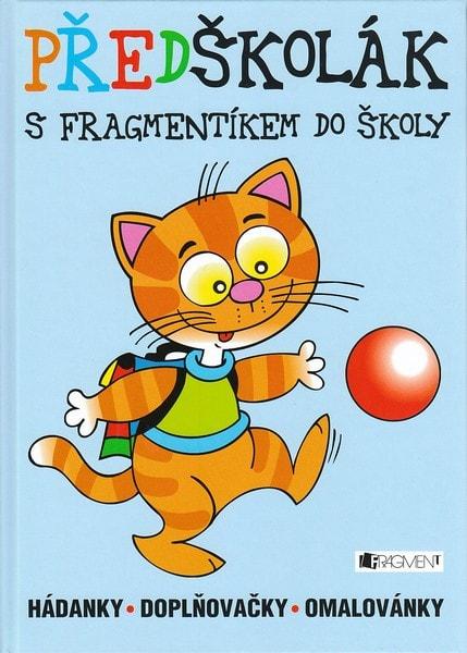 Předškolák - S Fragmentíkem do školy