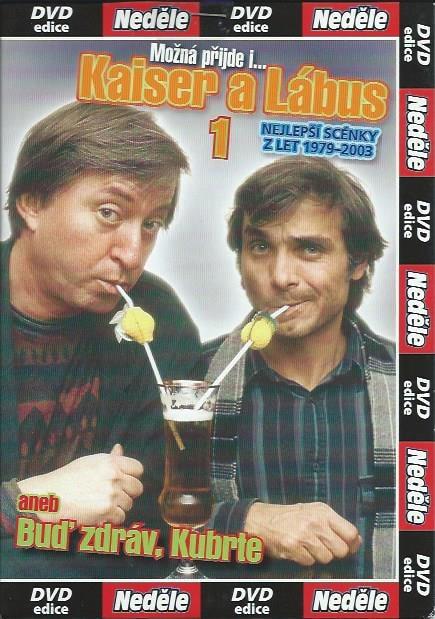DVD Kaiser a Lábus 1 - aneb Buď zdráv, Kubrte