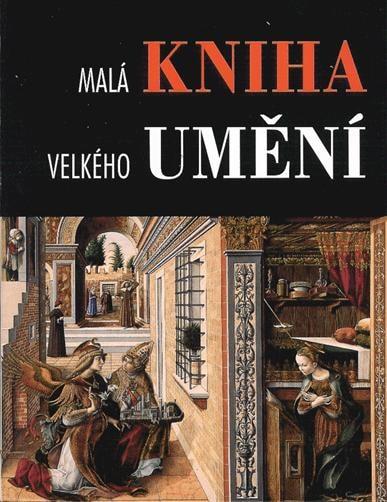 Malá kniha velkého umění
