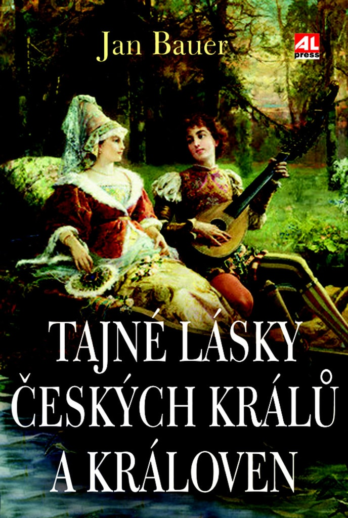 Tajné lásky Českých králů a královen