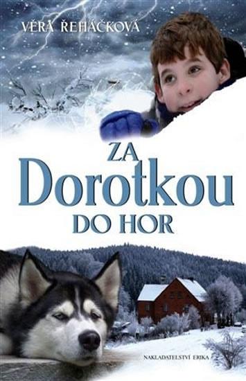 Za Dorotkou do hor