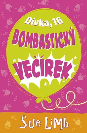 Dívka, 16 - Bombastický večírek