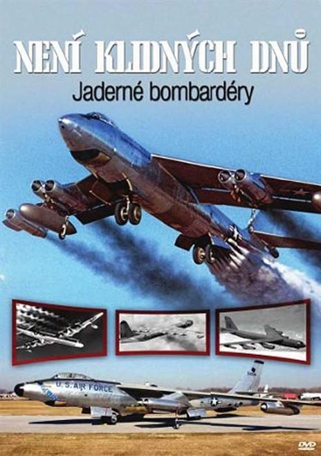 DVD Není klidných dnů: Jaderné bombardéry (Slim box)