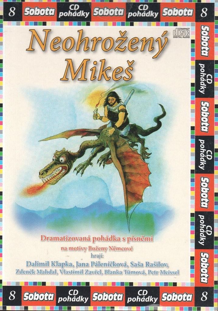 CD Neohrožený Mikeš