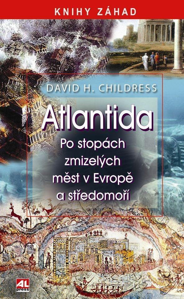 Atlantida - Po stop�ch zmizel�ch m�st v Evrop� a St�edomo��