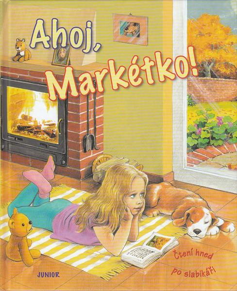 Ahoj, Mark�tko!