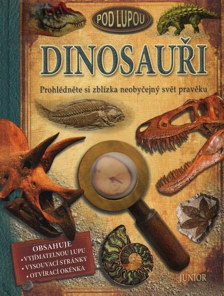 Dinosauři pod lupou