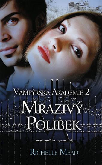Vamp�rsk� akademie 2 - Mraziv� polibek