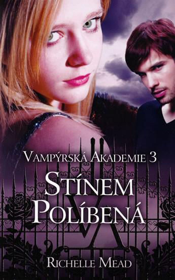 Vamp�rsk� akademie 3 - St�nem pol�ben�