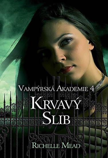 Vamp�rsk� akademie 4 - Krvav� slib