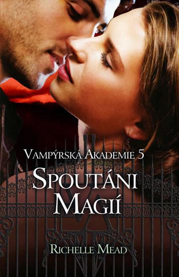 Vamp�rsk� akademie 5 - Spout�ni magi�