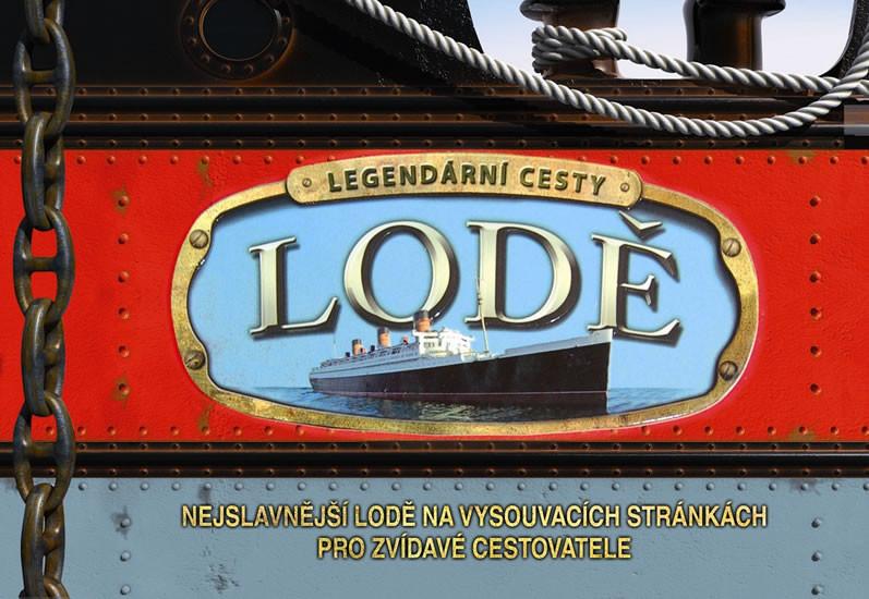 Lod� - Nejslavn�j�� lod� na vysouvac�ch str�nk�ch pro zv�dav� cestovatele