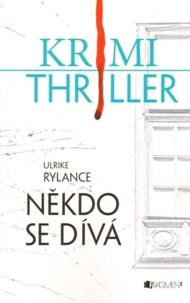 Někdo se dívá - Krimi thriller