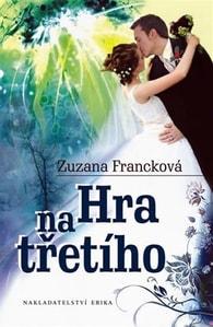Hra na třetího - Zuzana Francková
