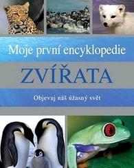 Moje první encyklopedie - Zvířata -