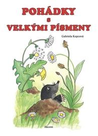 Pohádky s velkými písmeny - Gabriela Kopcová