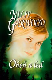 Oheň a led - Julie Garwood