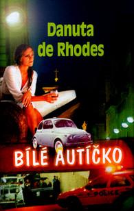 Bílé autíčko - Rhodes Danuta de