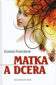Matka a dcera - Zuzana Francková