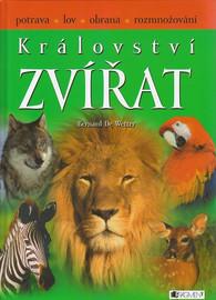 Království zvířat - Wetter Bernard de