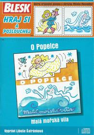 CD O Popelce / Malá mořská víla -