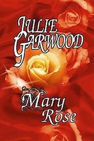 Mary Rose (poškozené) - Julie Garwood