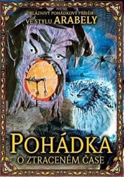 Image of DVD Pohádka o ztraceném čase (Slim box) - Alexandr Ptuško