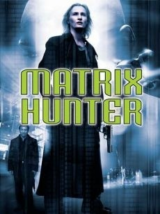 DVD Matrix hunter