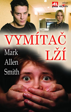 Image of Vymítač lží - Allen Mark Smith
