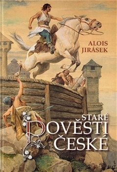 Image of Staré pověsti české - Alois Jirásek